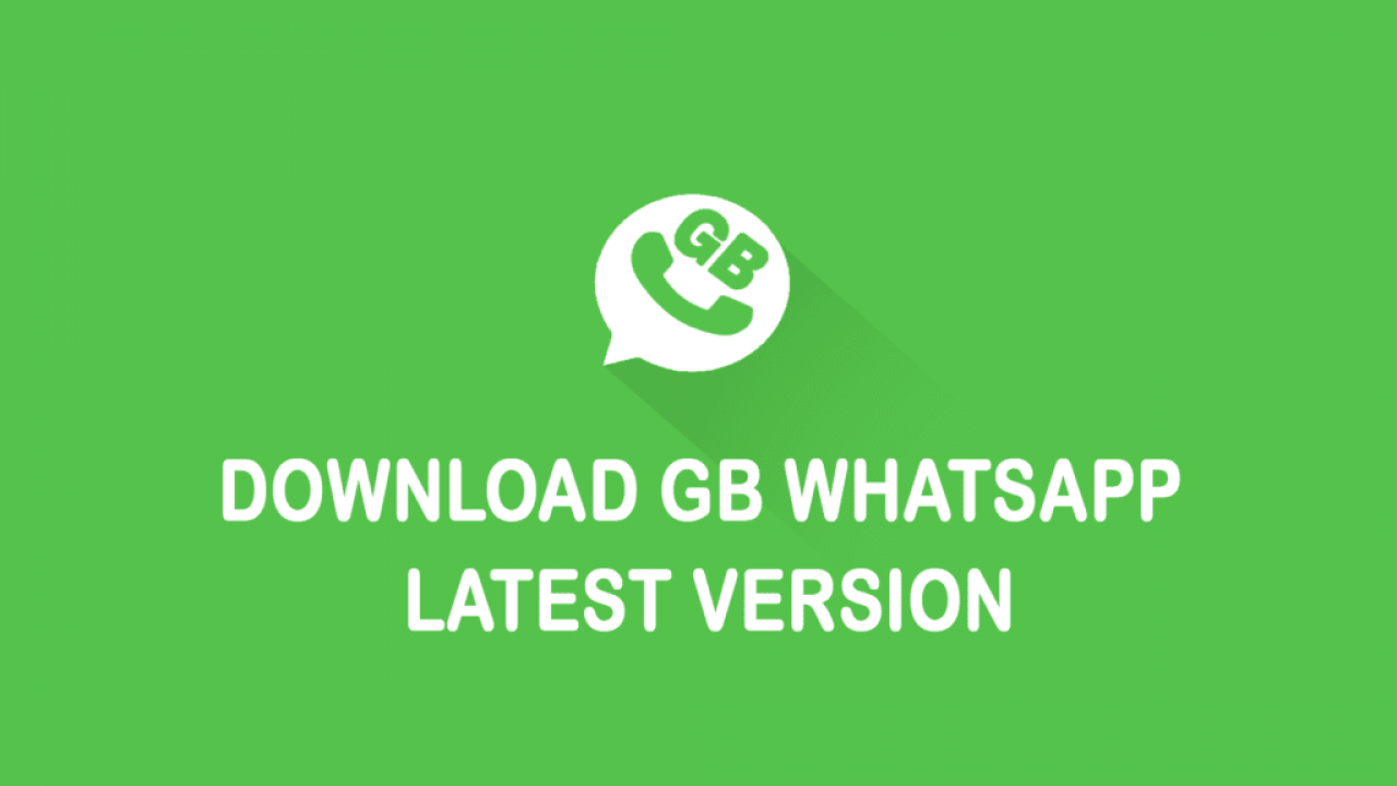 GBWhatsApp APK 2019 - Download Latest Version for Android