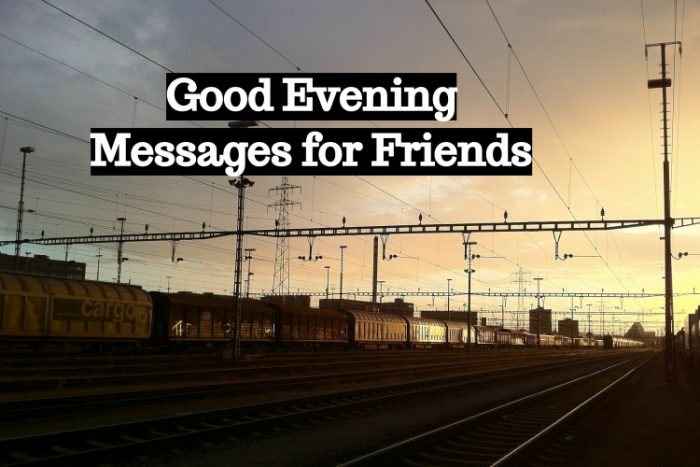 Good evening messages for friends