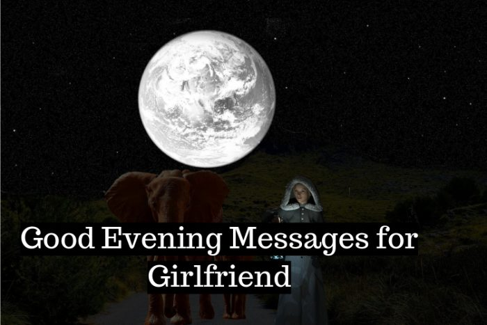 good evening messages for girlfriend